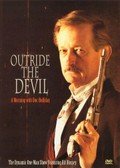 Outride the Devil: A Morning with Doc Holliday
