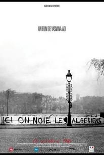 Ici on noie les Algériens: 17 Octobre 1961 (Here We Drown Algerians: October 17th, 1961)