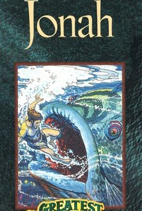 Greatest Adventure Stories from the Bible: Jonah