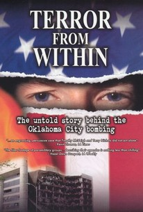 Terror From Within: The Untold Story Behind the Oklahoma City Bombing