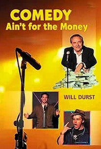 Comedy Ain't for the Money