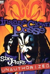 Insane Clown Posse: Six Jokerz - Unauthorized