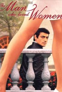 The Man Who Loved Women (L'Homme qui Aimait les Femmes)