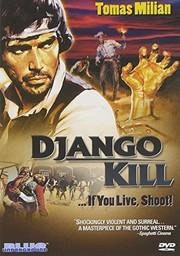 Se sei vivo spara (Django Kill - If You Live, Shoot!)