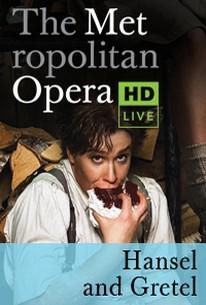 The Metropolitan Opera: Hansel and Gretel - NCM Event