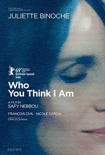 Who You Think I Am (Celle que vous croyez)
