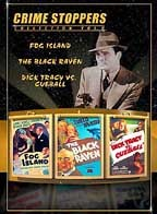Crime Stoppers #2: Fog Island, The Black Raven, Dick Tracy vs. Cueball