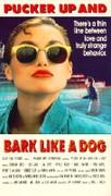 Pucker up and Bark Like a Dog
