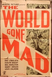The World Gone Mad (The Public Be Hanged) (Public Be Damned)