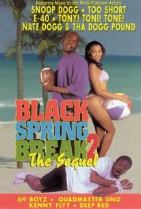 Black Spring Break 2: The Sequel