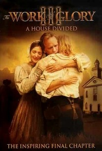 The Work and the Glory III: A House Divided