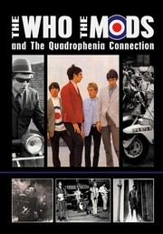 The Who, the Mods, and the Quadrophenia Connection