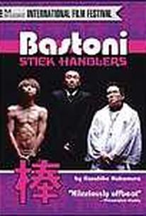 Bastoni: Stick Handlers