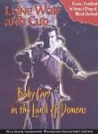 Lone Wolf and Cub - Baby Cart in the Land of Demons (Kozure Ôkami: Meifumadô) (Shogun Assassin 4: Five Fistfuls of Gold)