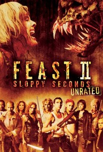 Feast 2: Sloppy Seconds (2008) - Rotten Tomatoes