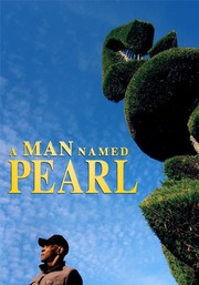 A Man Named Pearl