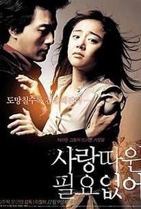 Sarang-ttawin Piryo-eopseo (Love Me Not)