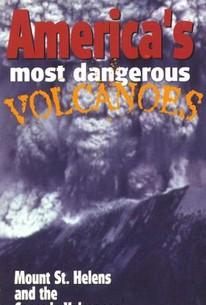 America's Dangerous Volcanos