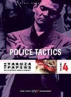 Yakuza Papers: Vol.4 - Police Tactics