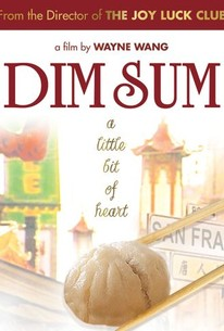 Dim Sum: A Little Bit of Heart