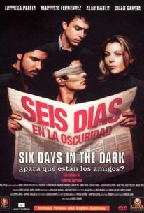 Seis Dias en la Oscuridad
