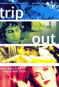 Trip Out