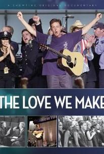 The Love We Make