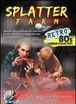 Splatter Farm (The Degenerates)