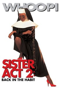 Sister Act 2: Back in the Habit (1993) - Rotten Tomatoes