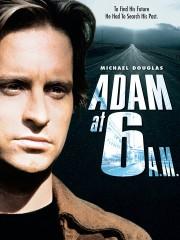 Adam at 6 A.M.