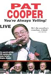 Pat Cooper - You're Always Yelling