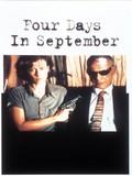 Four Days in September (O Que � Isso, Companheiro?)