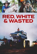 Red, White Andamp; Wasted