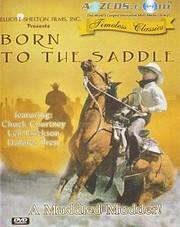 Born to the Saddle