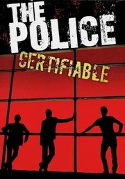 The Police: Certifiable
