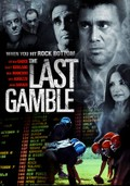 The Last Gamble