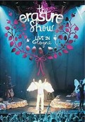 The Erasure Show: Live in Cologne