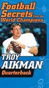 Football Secrets From the World Champions - Troy Aikman Quarterback