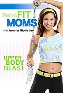 Fabulously Fit Moms: Upper Body Blast
