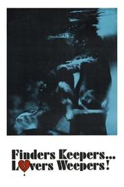 Finders Keepers, Lovers Weepers!