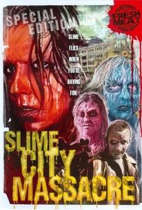 Slime City Massacre