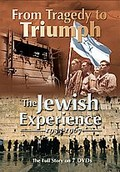 From Tragedy to Triumph - The Jewish Experience 1933-1967