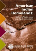 American Indian Homelands: Matters of Truth, Honor & Dignity