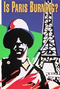 Is Paris Burning? (Paris brûle-t-il?)