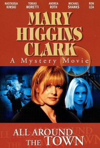 a review of mary higgins clarks all around the town For her ninth sure-fire bestseller, clark returns to what she does best: using a threatened child (this time, a regressive college-student traumatized by a childhood kidnapping) to grab you by the throat and shake well.