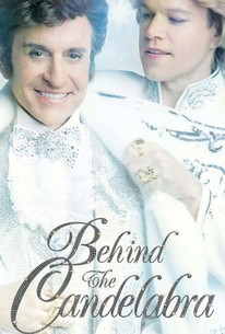 Behind the Candelabra (2013) - Rotten Tomatoes