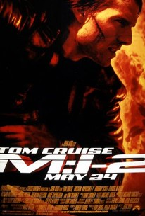Mission: Impossible 2 (2000) - Rotten Tomatoes
