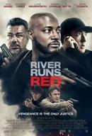 River Runs Red 2018 Movie