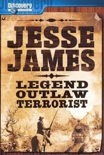 Jesse James: Legend, Outlaw, Terrorist