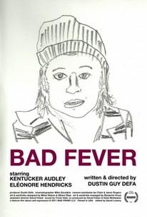 Bad Fever
